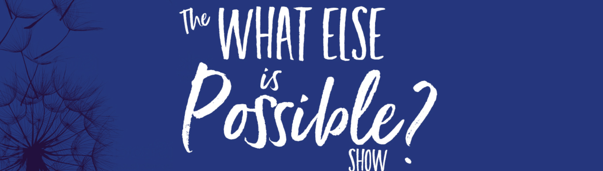 Check out Emily as a podcast host on 'The What Else is Possible Show'! - Find more episodes HERE.