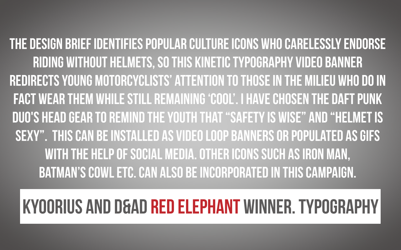 Kyoorius  and D&AD 2014. Red Elephant Winner. Pitch.
