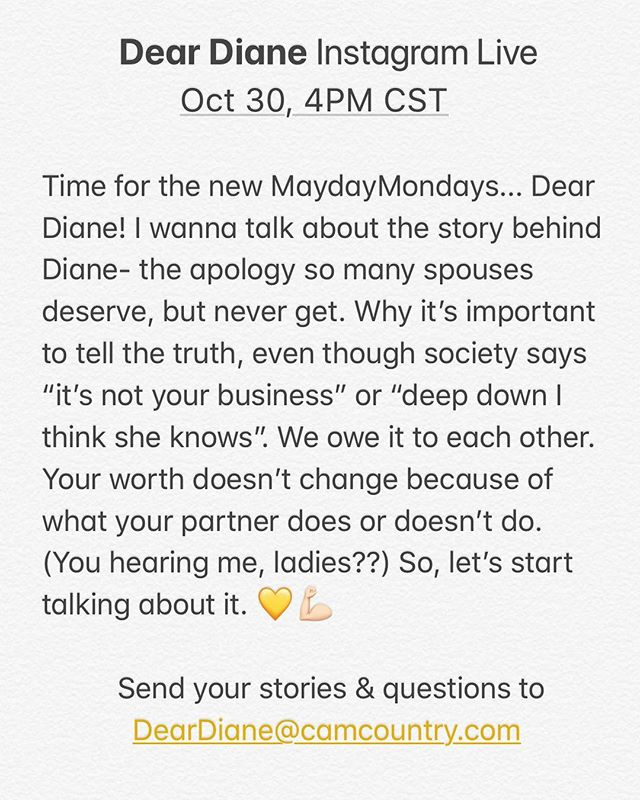 #DearDiane Instagram Live Oct 30th 4pm CST 💛 send stories/questions to DearDiane@camcountry.com