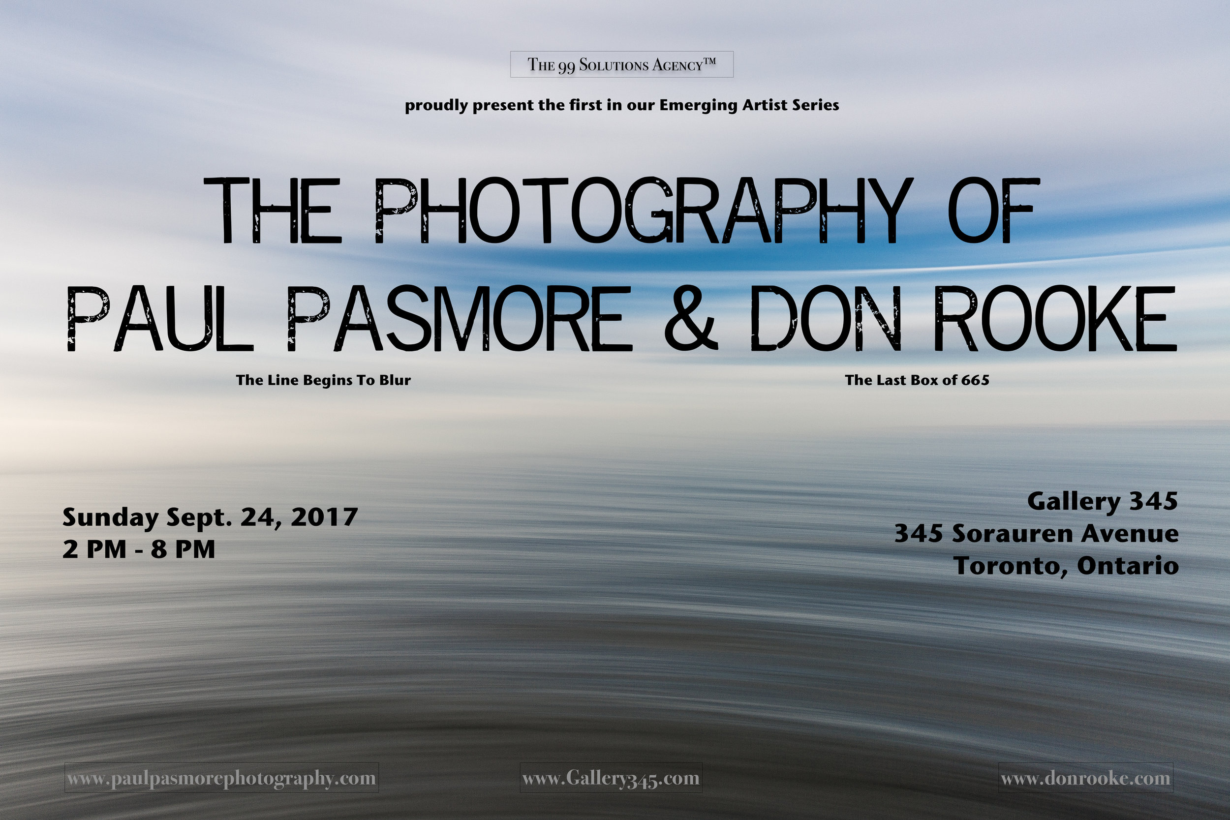 - My images will be framed and hung alongside the stunning photography of Don Rooke at Gallery 345 in Toronto ON Canada on Sept.24, 2017 from 2 - 8 PM. Hope to see you there !