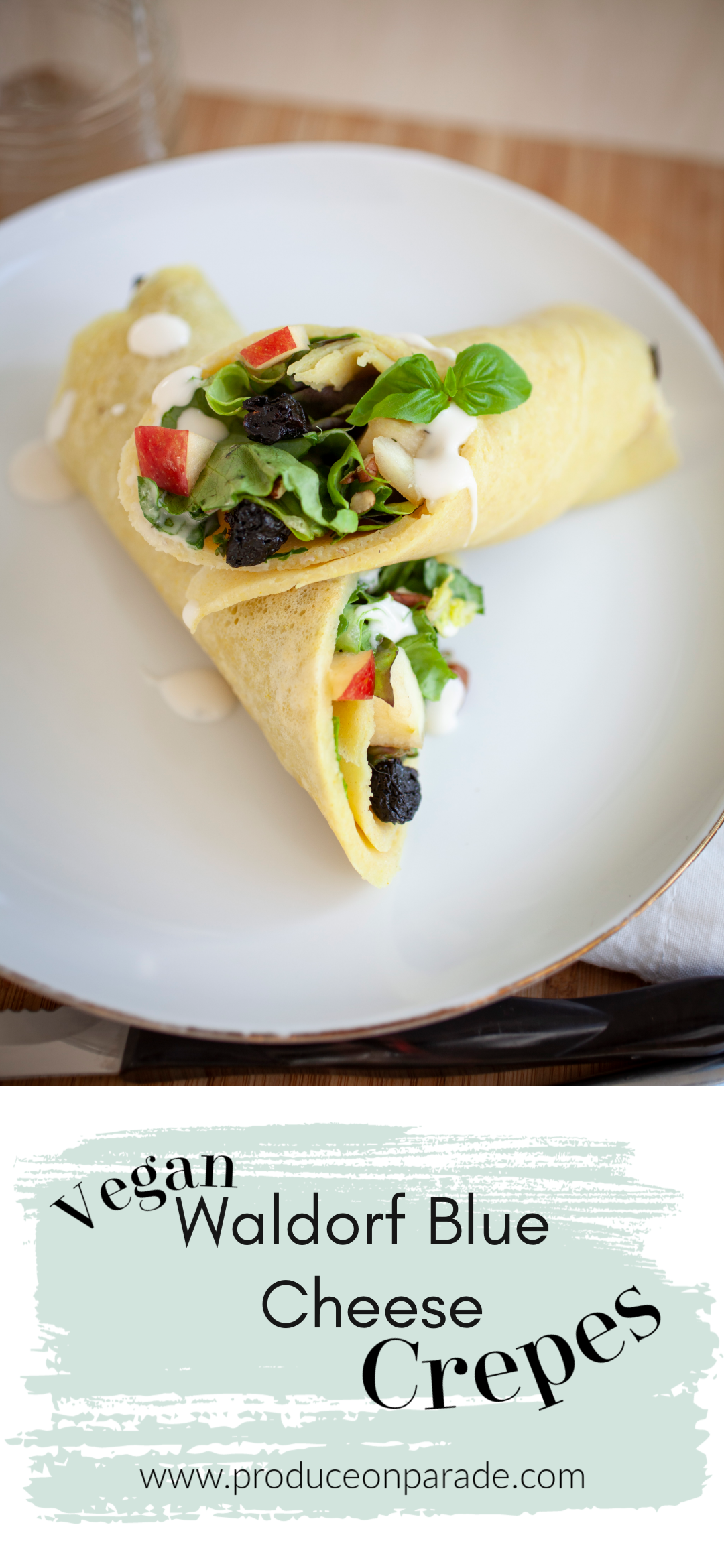 Vegan Waldorf Blue Cheese Crepes - Produce On Parade -Three of my very favorite things all wrapped up to make a delicious meal: waldorf salad, blue cheese dressing, and crepes! This is such an easy and quick dish that's great for breakfast, brunch, or lunch. Serve at a gathering and it'll definitely be the star of the party.