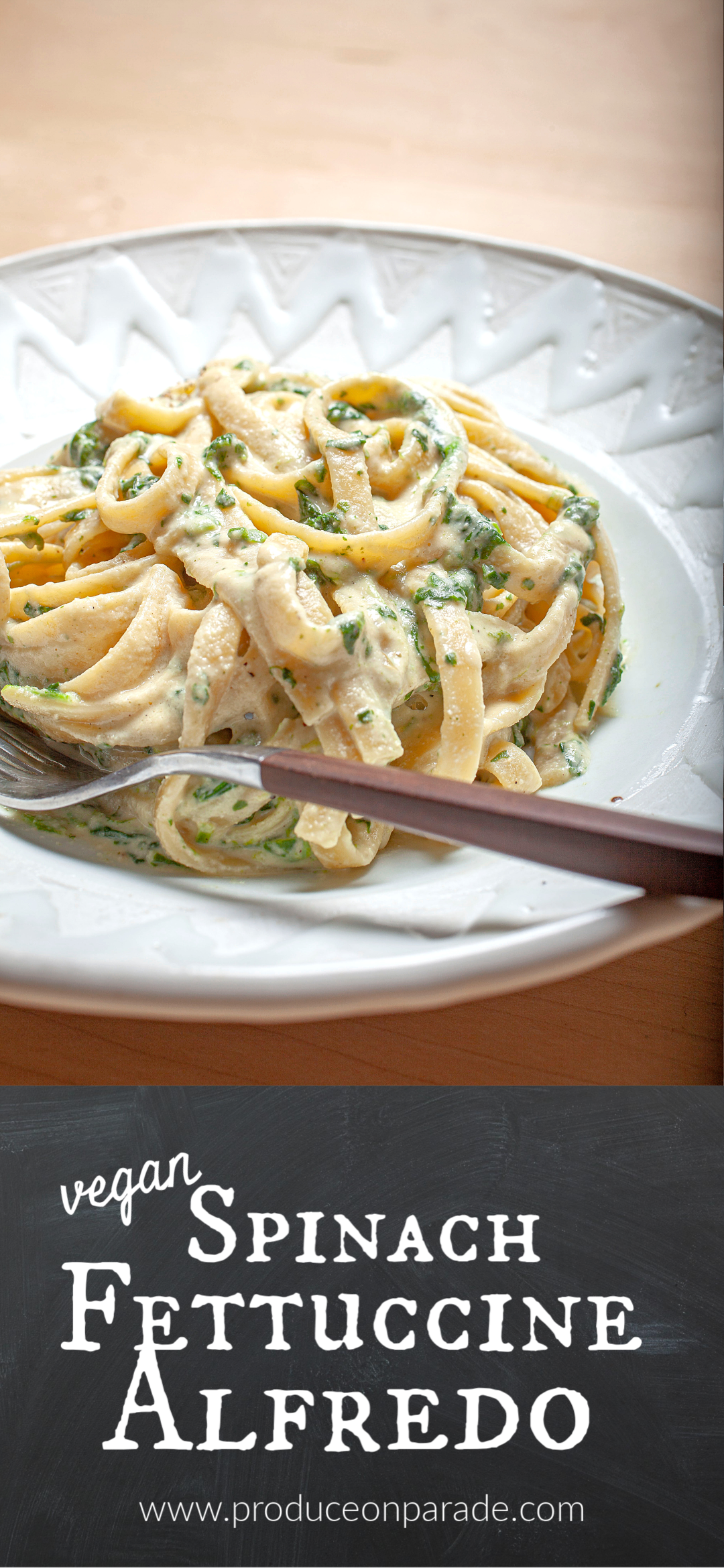 Vegan Spinach Fettuccine Alfredo - Produce On Parade - This is an easy and simple vegan spinach fettuccine alfredo made with a deliciously creamy cashew sauce. It's a healthy and light alternative to it's very rich counterparts made with cheese and heavy cream, but is still just as tasty!