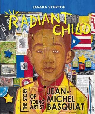 Radiant-Child-The-Story-of-Young-Artist-Jean-Michel-Basquiat-by-Javaka-Steptoe.jpg
