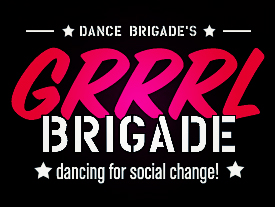 Grrrl Brigade - is an intensive dance/leadership development program designed to provide high quality dance training, performance opportunities, and a sense of self-empowerment for San Francisco's girls ages 9 to 18.