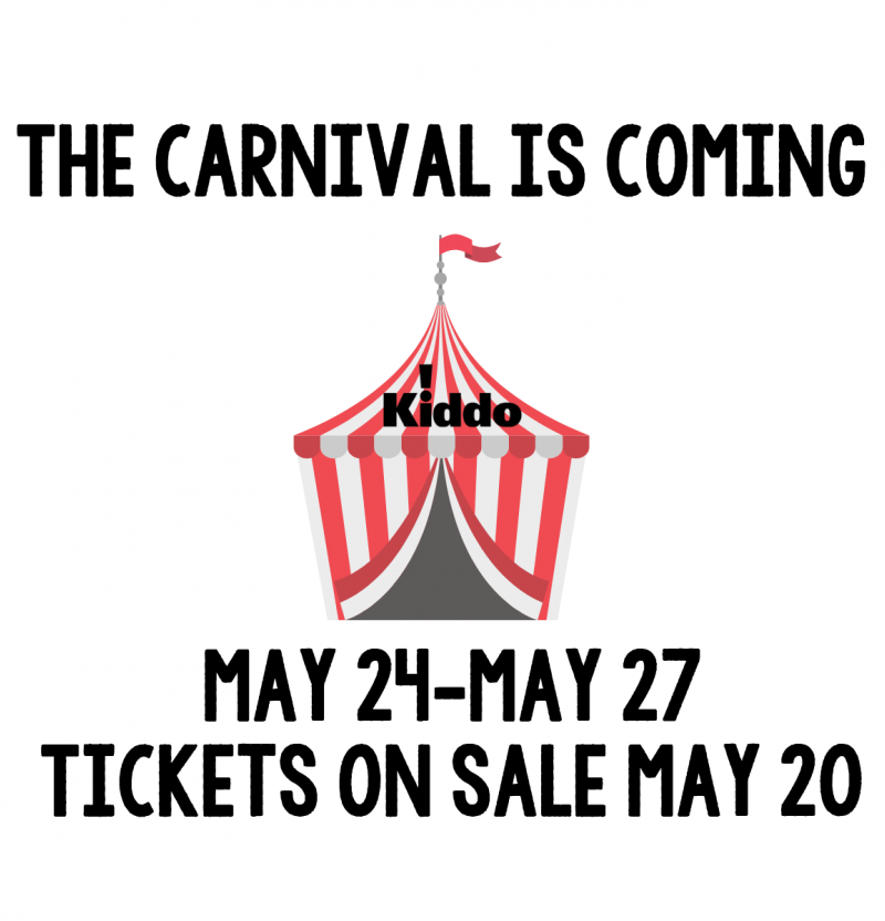 KIDDO! FAMILY CARNIVAL & CONCERTS ON THE GREEN - Carnival hours will be Friday, May 24, 4 pm to 10 pm; Saturday and Sunday, May 25 and 26, noon to 10pm; and Monday, May 27, noon to 5pm.