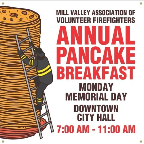 PANCAKE BREAKFAST, 7-11am, City Hall - Batter up and fill your bellies with the Mill Valley Volunteer Firefighters Association's dee-licious Pancake Breakfast. Serving up a yummy breakfast of pancakes, eggs, sausage, juice and coffee. Enjoy a special day with the friendly folks in Mill Valley.