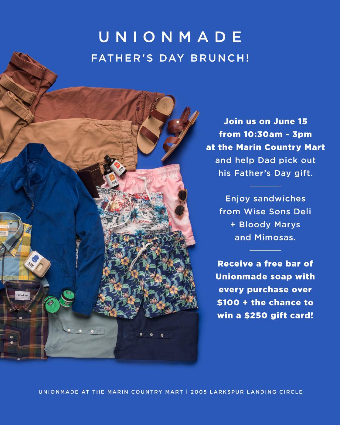 Union Made Father's Day Brunch - June 15, 10:30am-3pmEnjoy sandwiches from Wise Sons Deli + Bloody Marys and Mimosas while you find your Father's Day Gift.
