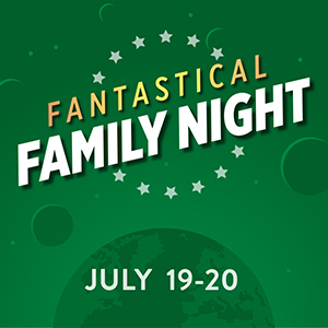 Fantastical Family Night - From the young-in-years to the young-at-heart, Fantastical Family Night is a spectacular, fun-filled evening for all, set to the tunes of Broadway, Disney classics, and beyond! Fantastical Family Night making it an unforgettable celebration.CLICK HERE FOR TICKETS