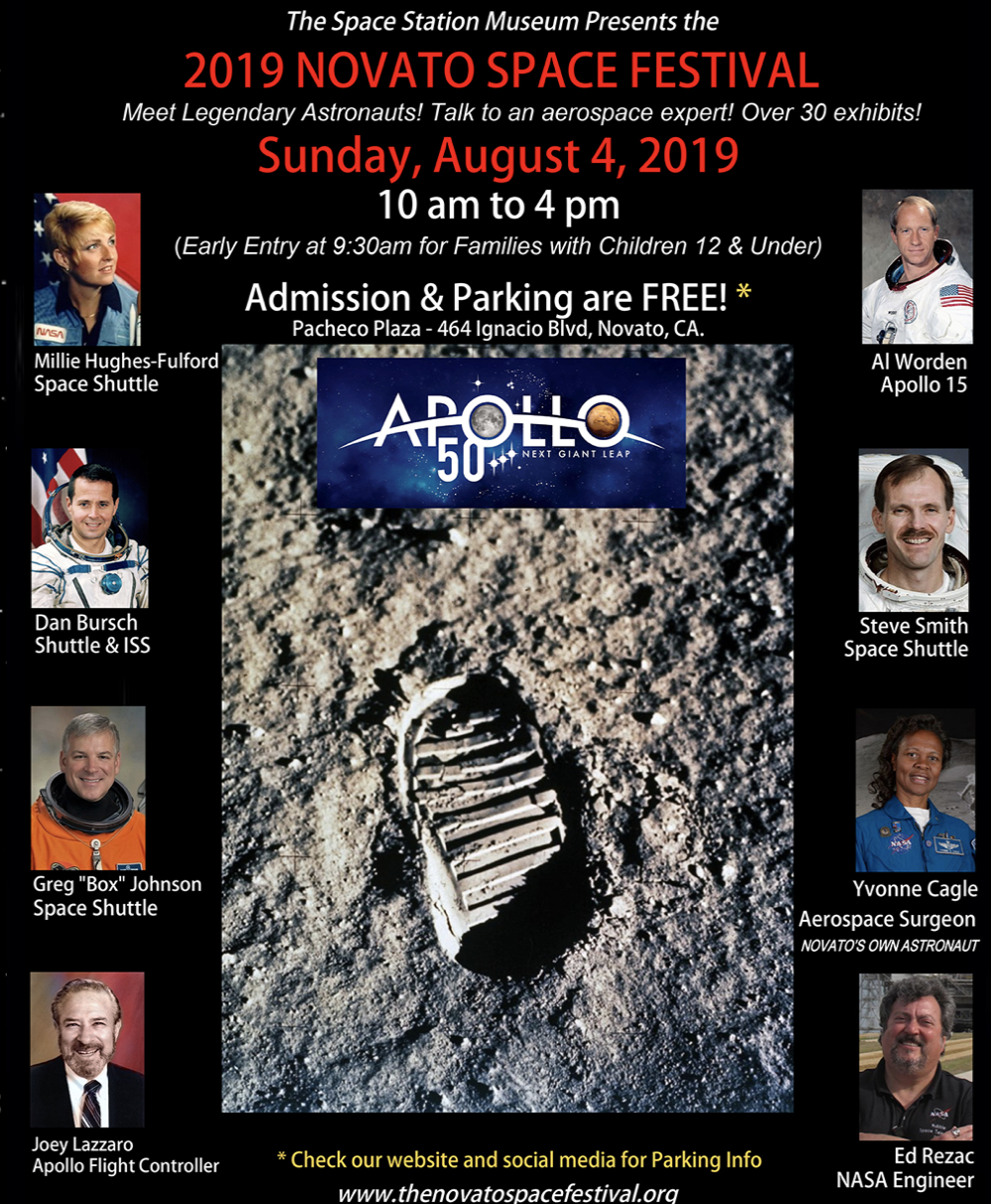 2019 Novato Space Festival - August 4th Meet legendary Astronauts! See our museum's exhibits, Visit with numerous space organizations, Activities for space enthusiasts of all ages!