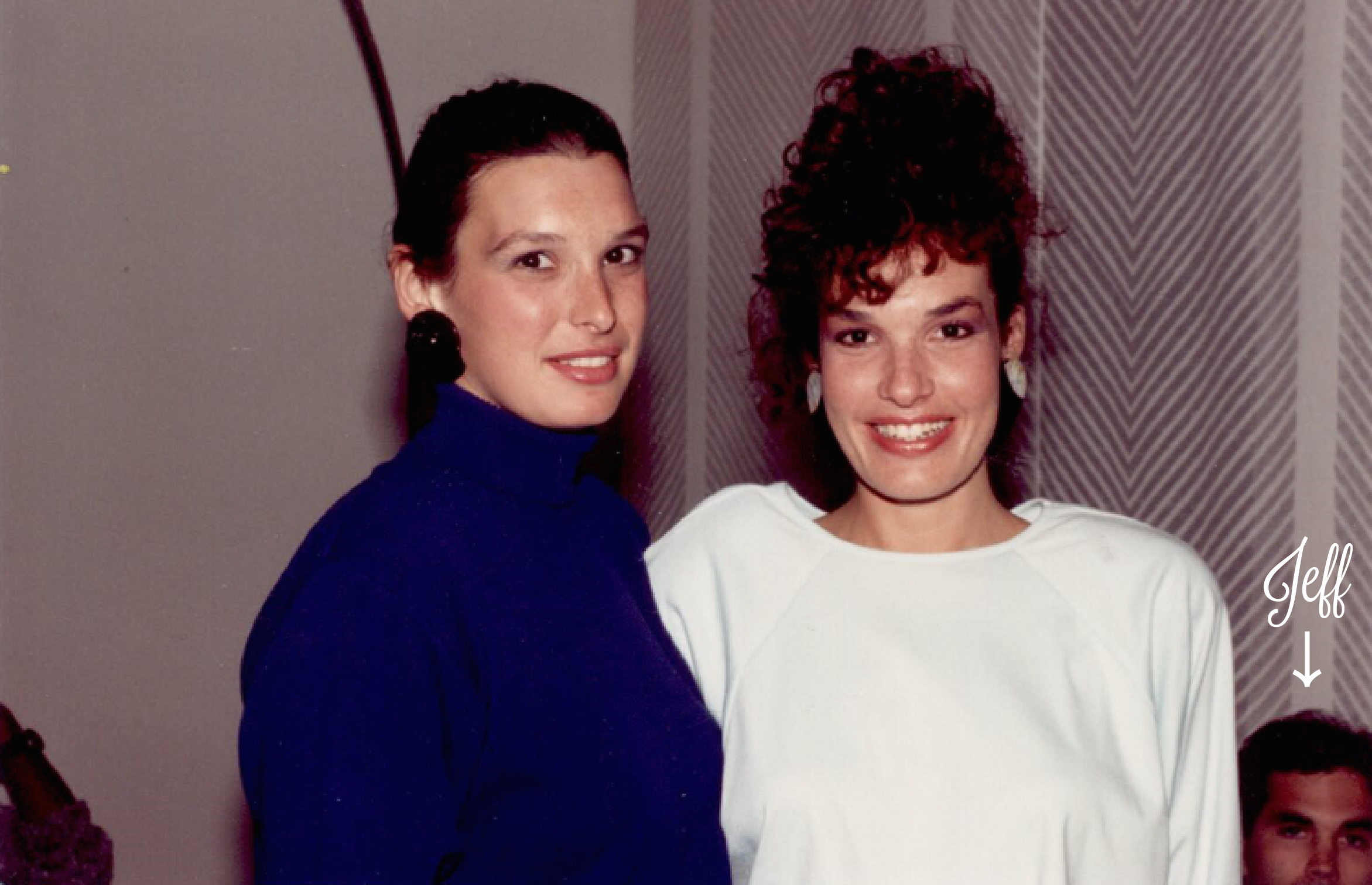 With my sister, Janet, in the apartment we shared in Toronto, 1986. Wow! Check out those shoulder pads.