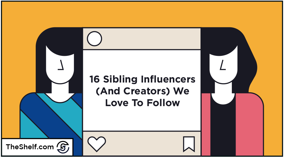 #81 Sibling Influencers Round Up_2.png