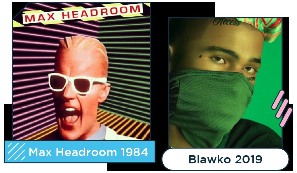 Virtual celebrities Max Headroom 1984 vs Blawko 2019