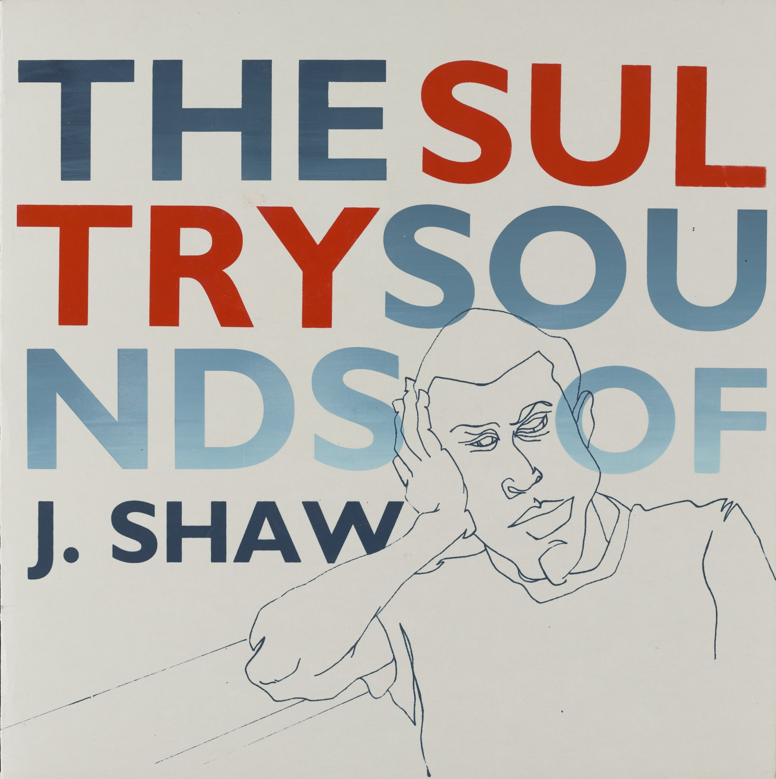 The Sultry Sounds of J. Shaw, 2015