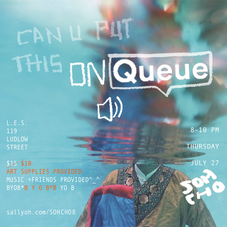 ON QUEUE [8] july27
