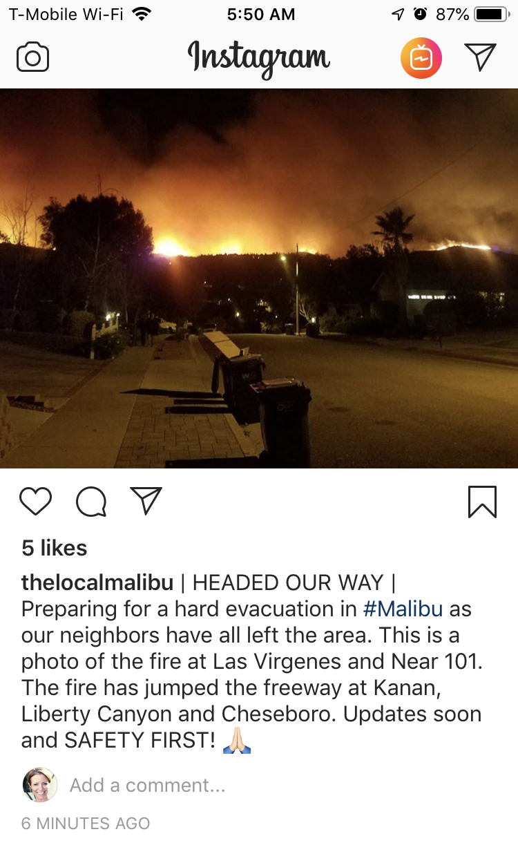 5:50am - November 9, 2018 - the Woolsey Fire was moving fast and it was time to evacuate Malibu.