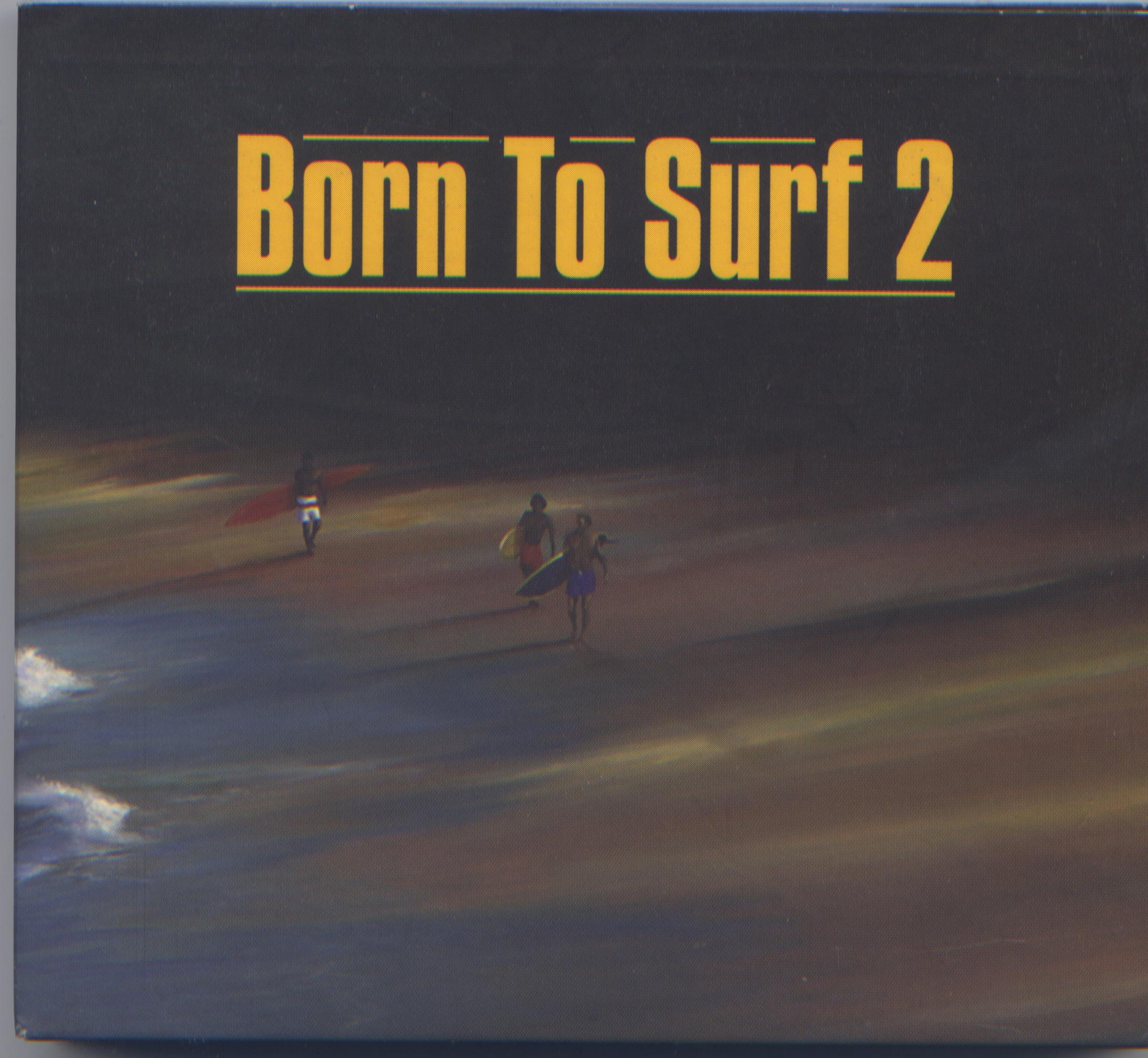 BORN TO SURF 2  CD.jpeg