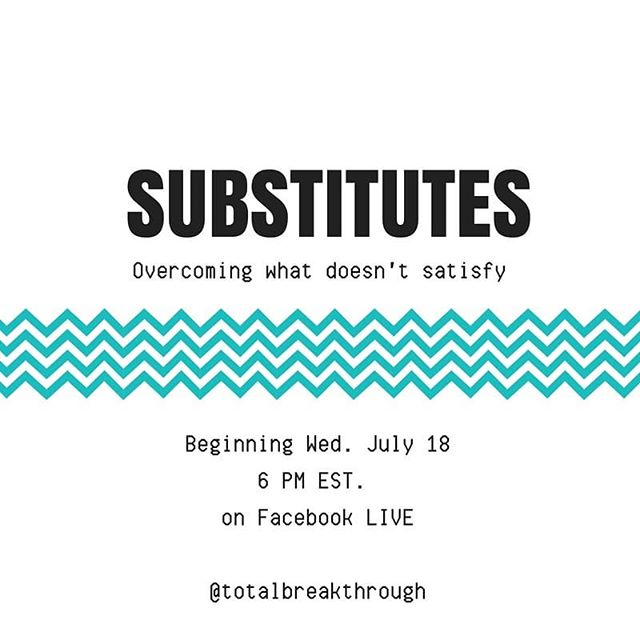 """Substitutes- """"a person or thing that takes the place or function of another."""" When following Jesus, we grab a hold of substitutes all the time. God's word promises that He gives us abundant life, joy, peace, freedom, and purpose. Yet, many of us are still looking to the things of this world to satisfy the depths of our heart, when they don't have the capability to do so. The only One who can satisfy the human heart is the One who made it. ➡➡➡Join us NEXT Wed. July 18 @ 6 PM EST. for our new series, 'SUBSTITUTES: Overcoming what doesn't satisfy"""" right here on Total Breakthrough Facebook LIVE. 📺  If you have found yourself distracted, discouraged, wanting more of God but now sure how to find Him, then this series is for you! ⬇⬇⬇ GO TO https://totalbreakthrough.org/subscribe/  to stay up to date on this new series!"""