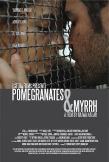 Pomegranates & Myrrh  Director: Najwa Najjar Composer