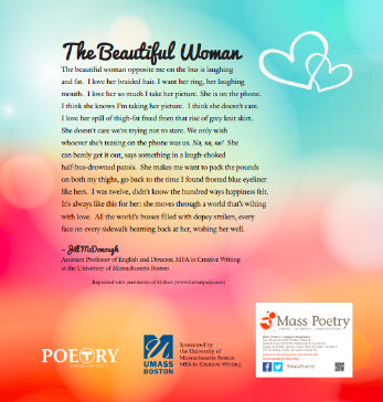 """A Poetry on the T poster sponsored by UMass Boston's MFA in Creative Writing, featuring """"The Beautiful Woman"""" by Jill McDonough"""