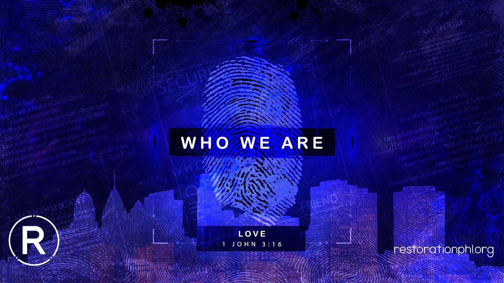 Who We Are-1John316.jpg