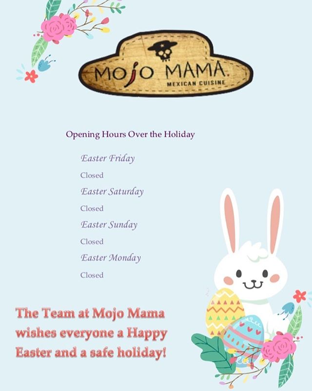 The team at Mojo Mama wishes everyone a happy Easter and a safe holiday as we close up for the entire Easter weekend. We hope you hop on in before and after the holidays to enjoy a burrito or some tacos! . . . . #easter #easterholidays #easteropeninghours #openinghours #mexican #mexicanfood #mojomama #geelong #geelongbusiness