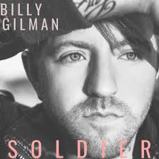 """Billy Gilman - """"SoldierP    Producer, Mixer, Engineer, Writer     Listen"""
