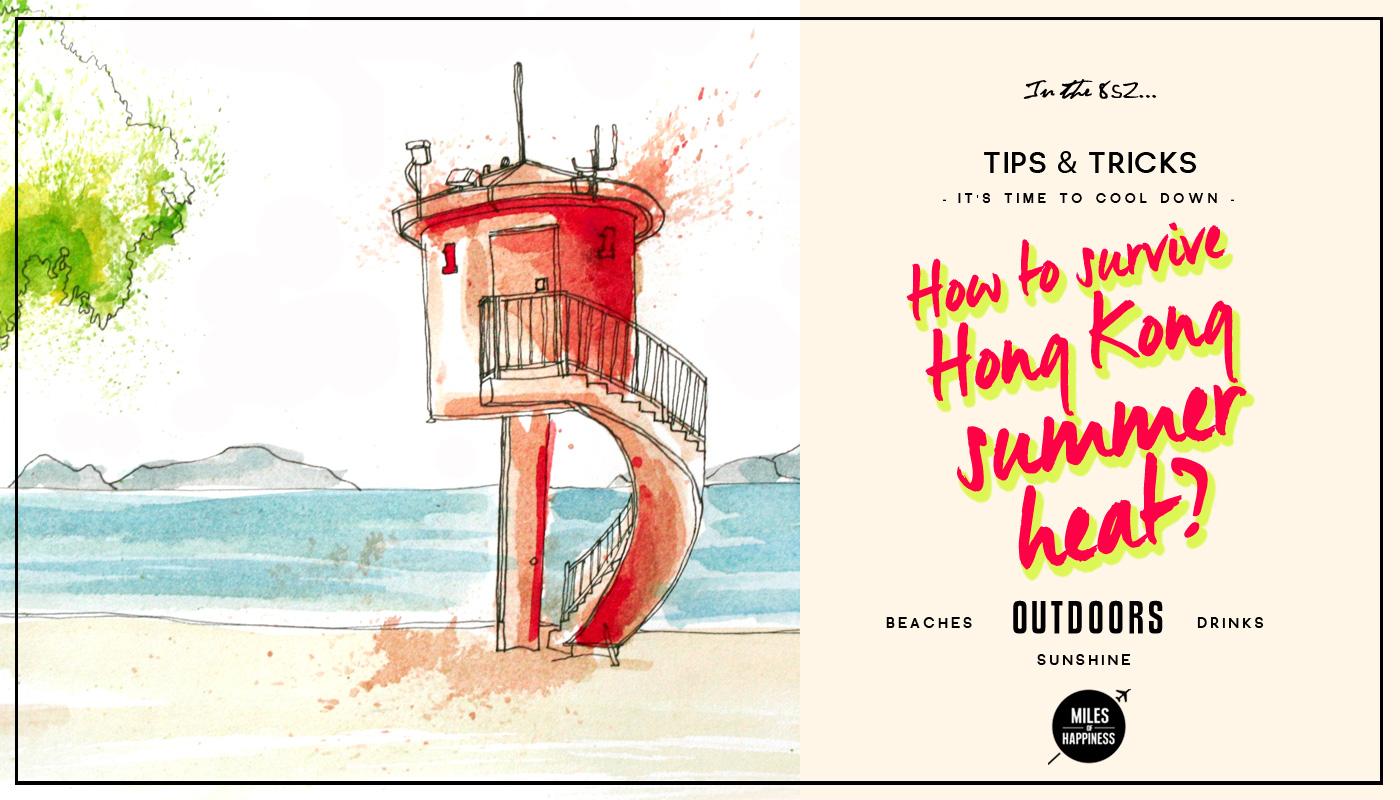 How To Survive Hong Kong Summer Heat?