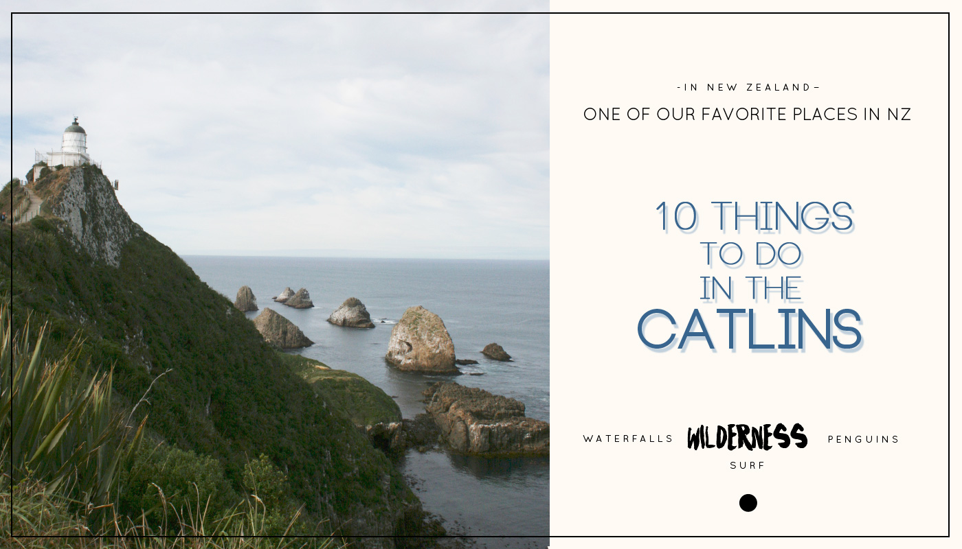 New Zealand : 10 things to do in the Catlins