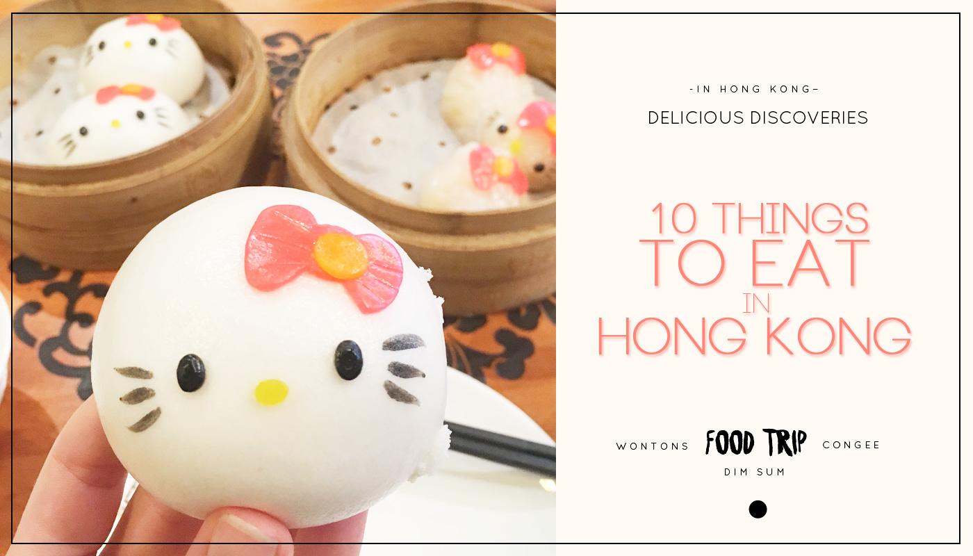 Cantonese feast: 10 things to eat in Hong Kong