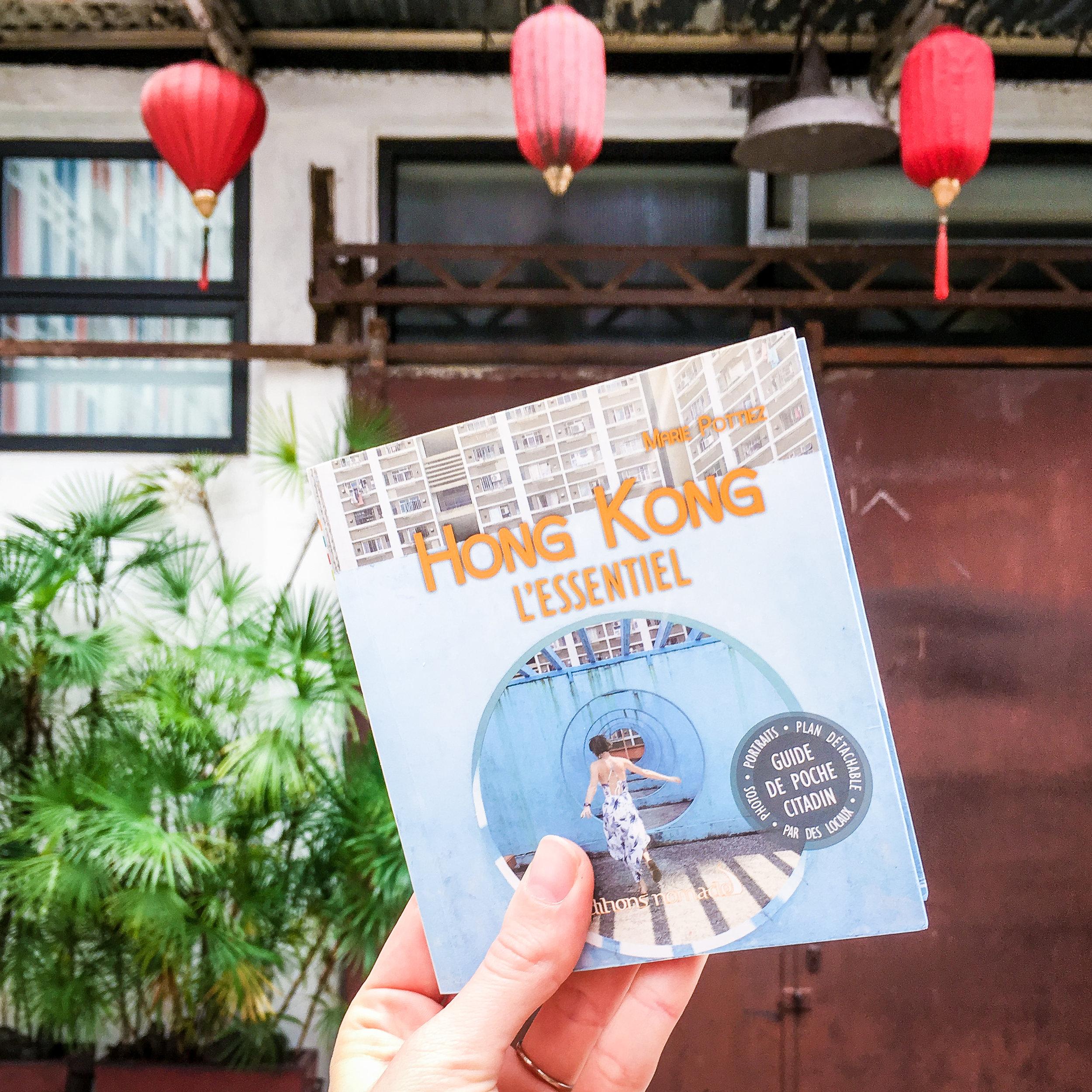 Hong Kong L'Essentiel - Marie Pottiez, aux Editions Nomades
