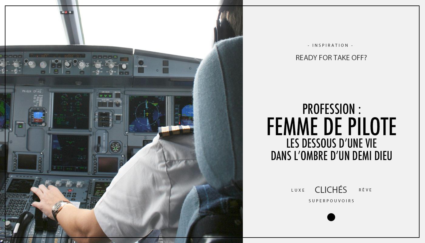 Profession : femme de pilote