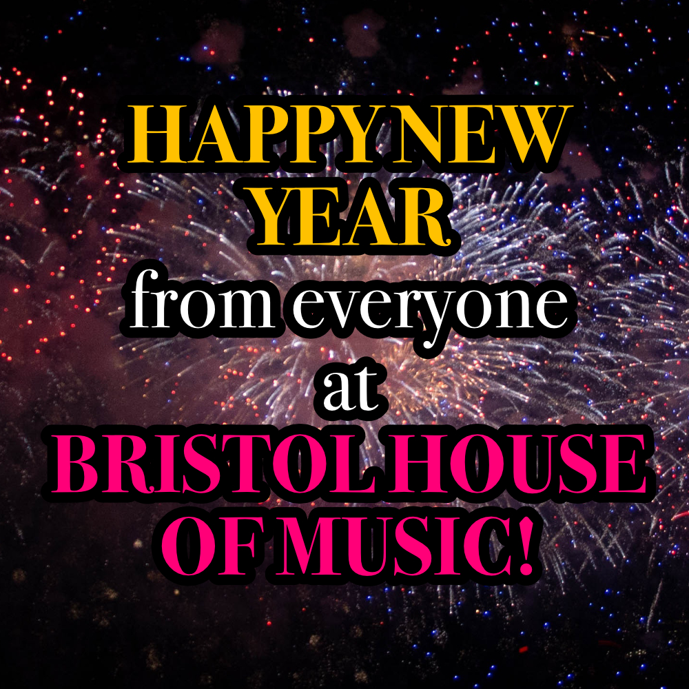 happy new year bristol house of music.jpg