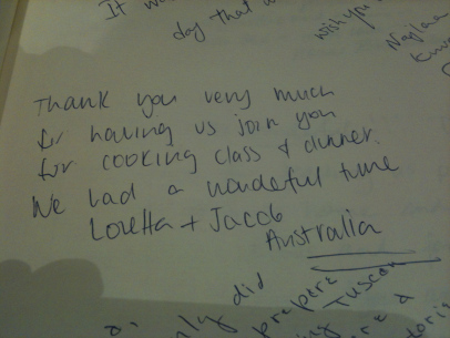 """"""" Thank you very much for having us join you for cooking class and dinner. We had a wonderful time """" - Loretta + Jacob - Australia - 2015"""