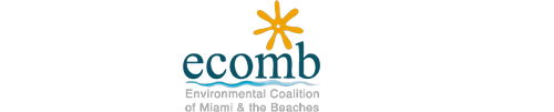 The Environmental Coalition of Miami & the Beaches operates in the Miami-Dade County area, and provides a variety of programs to protect the local beaches and waterways. These efforts include litter prevention programs, screening of environmental documentaries, and recycling programs. ECOMB Mission  Make a Donation