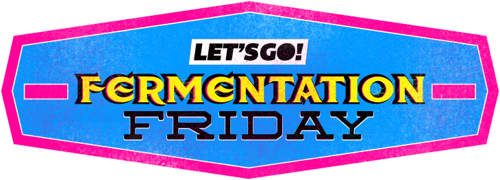 fermintationfriday.png