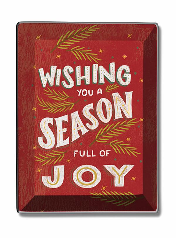 Season Full of Joy Trinket Dish Studio Oh  Shauna Lynn Panczyszyn Item #81015 UPC 846307022655
