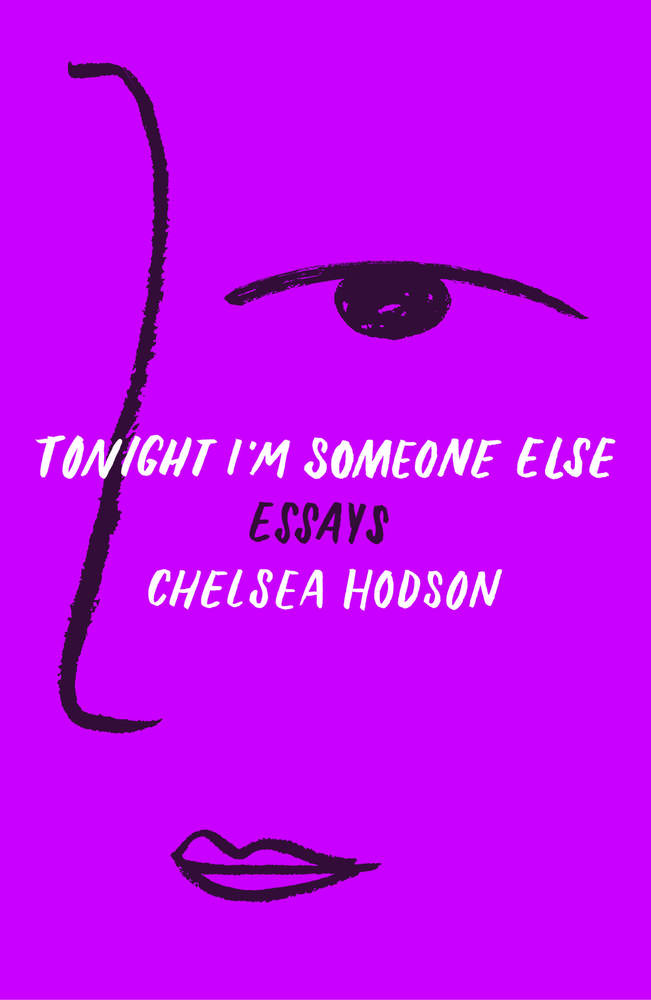 chelsea hodson_tonight i'm someone else.jpg