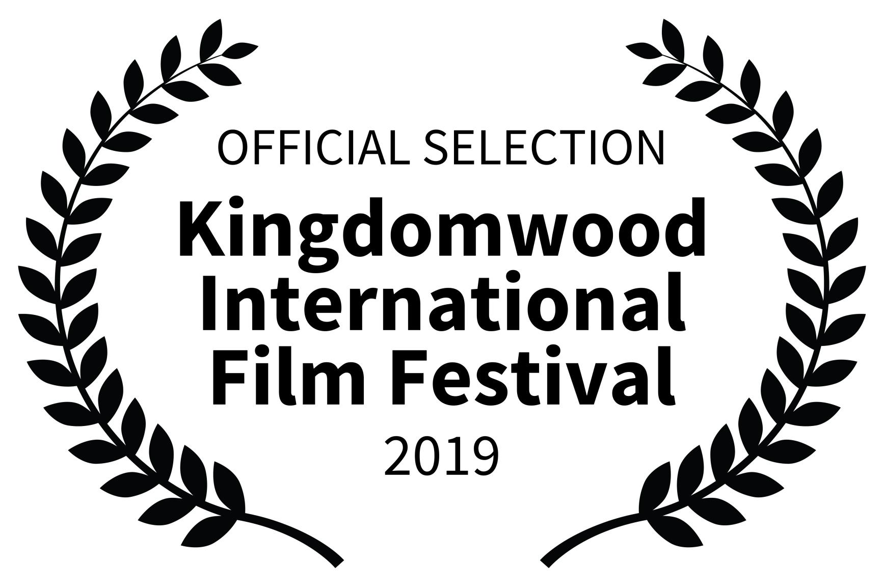 Kingdom OFFICIAL SELECTION - Kingdomwood International Film Festival - 2019 (2) copy.jpg