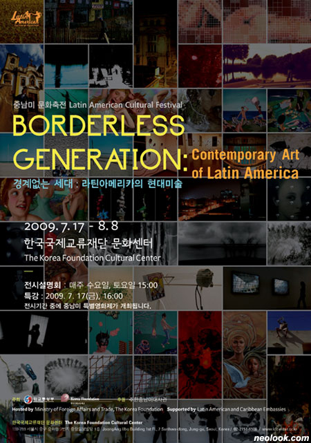 Borderless Generation: Contemporary Art of Latin America  group show at  The Korea Foundation Cultural Center, in Seoul, South Korea. July and August 2009. Curatorship by Yoon Chea-gab.
