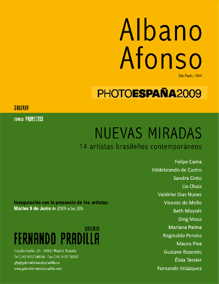 Coletiva com 14 artistas brasileiros contemporâneos na Galeria Fernando Pradilla, em Madrid, Espanha. Junho de 2009.