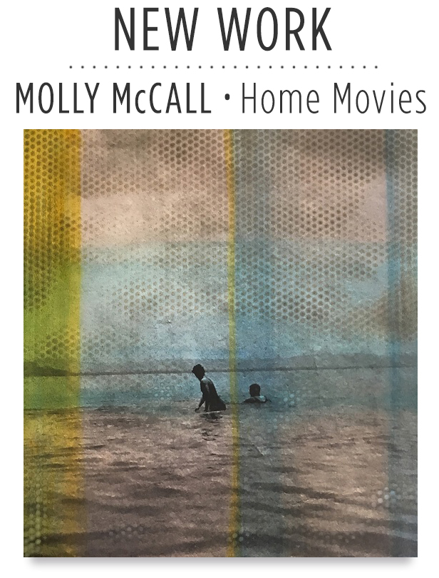 photo-eye | BLOG - WEDNESDAY, AUGUST 2, 2017Interview and New Portfolio – Molly McCall's Home Movies