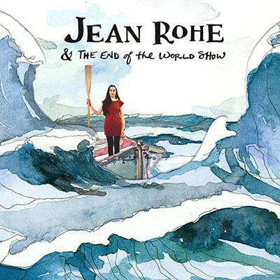 Jean Rohe - and the End of the World Show   James has played in several of Jean's band since 2013. On this release he played percussion, vibraphone, marimba, and sang.