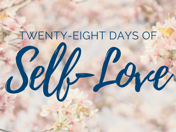 28 Days of Self-Love