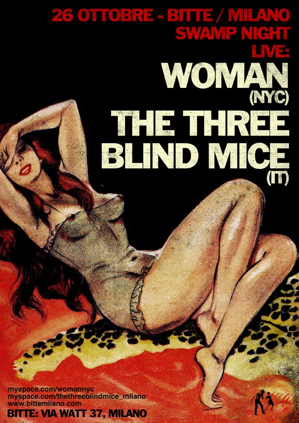 SWAMP NIGHT MILAN ITALY WOMAN NYC THE THREE BLIND MICE BITTE