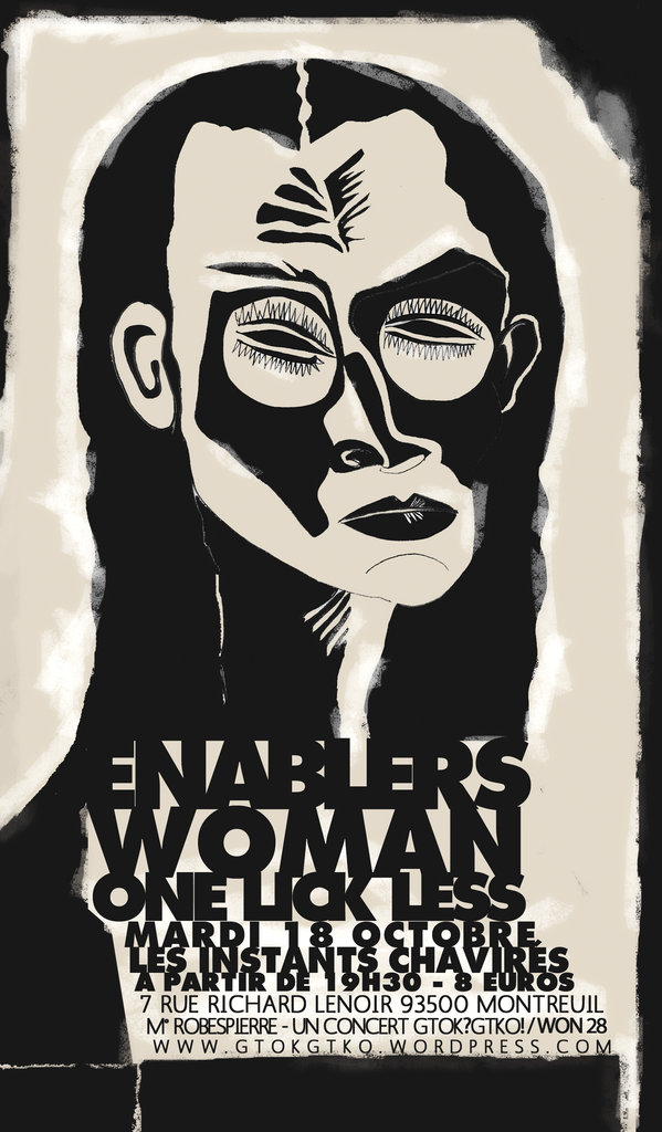 THE ENABLERS WOMAN NYC ONE LICK LESS LES INSTANTS CHAVIRES  MONTREUIL FRANCE FRANCOISE MASSACRE CONRAD FELIXMULLER