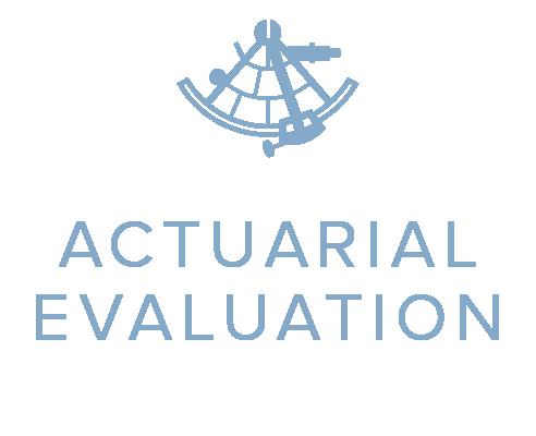 actuarial evaluation