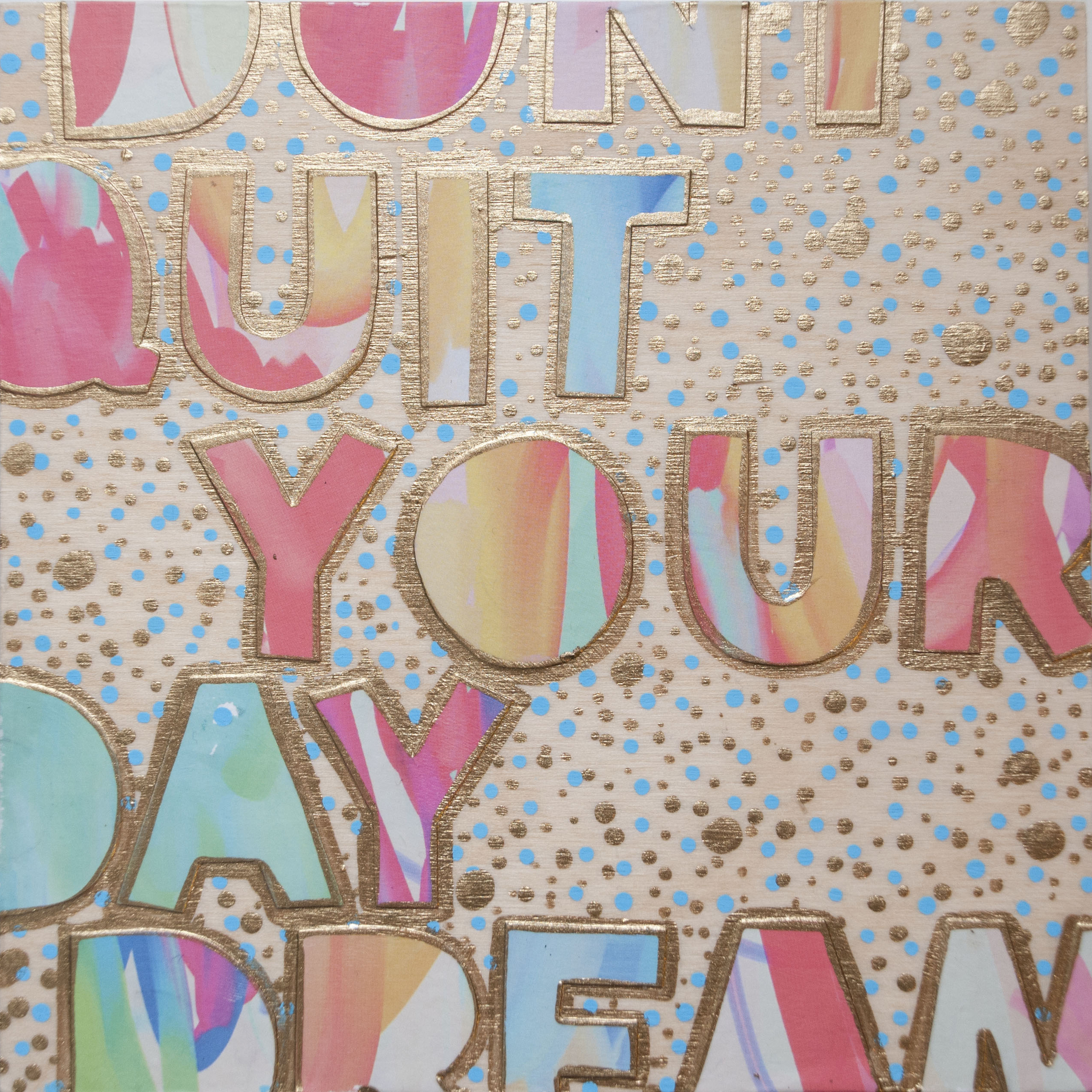 Don't Quit Your Daydream , 2016 Acrylic, enamel, and catalog pages on wood 6 x 6 x 1 5/8 inches