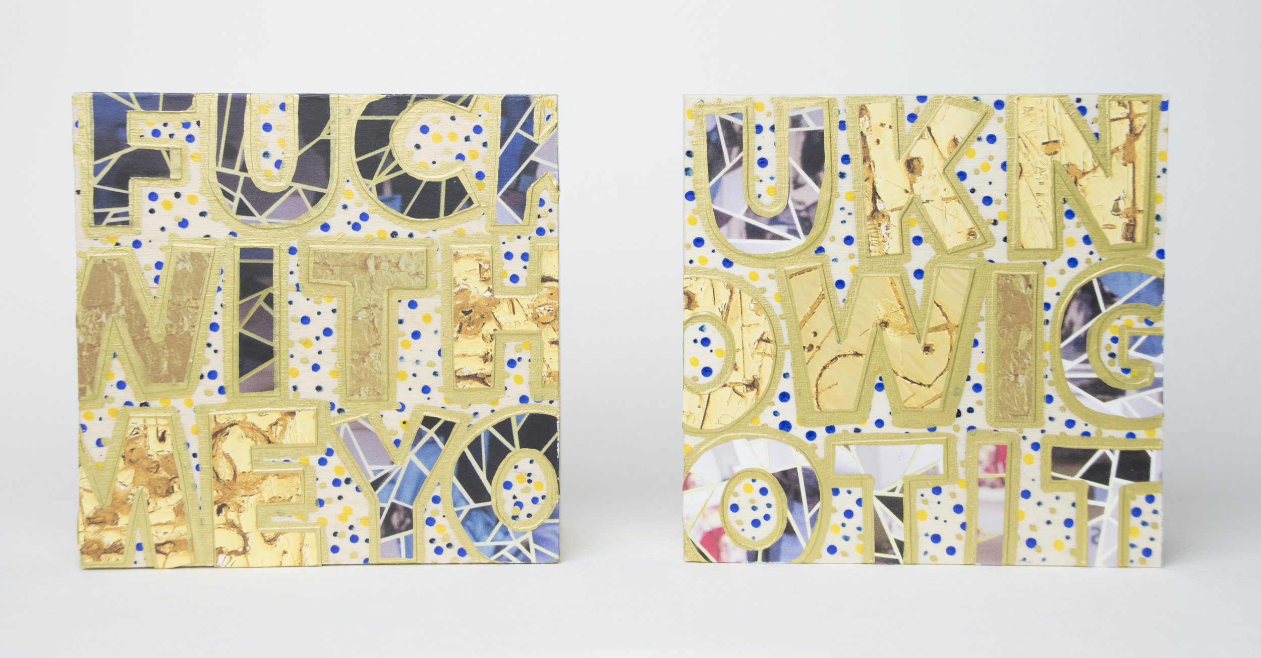 FuckwithmeyouknowIgotit (for Carlos) , 2016 Acrylic, enamel, gouache and catalog on wood Diptych, 4 x 4 x 1 5/8 inches each
