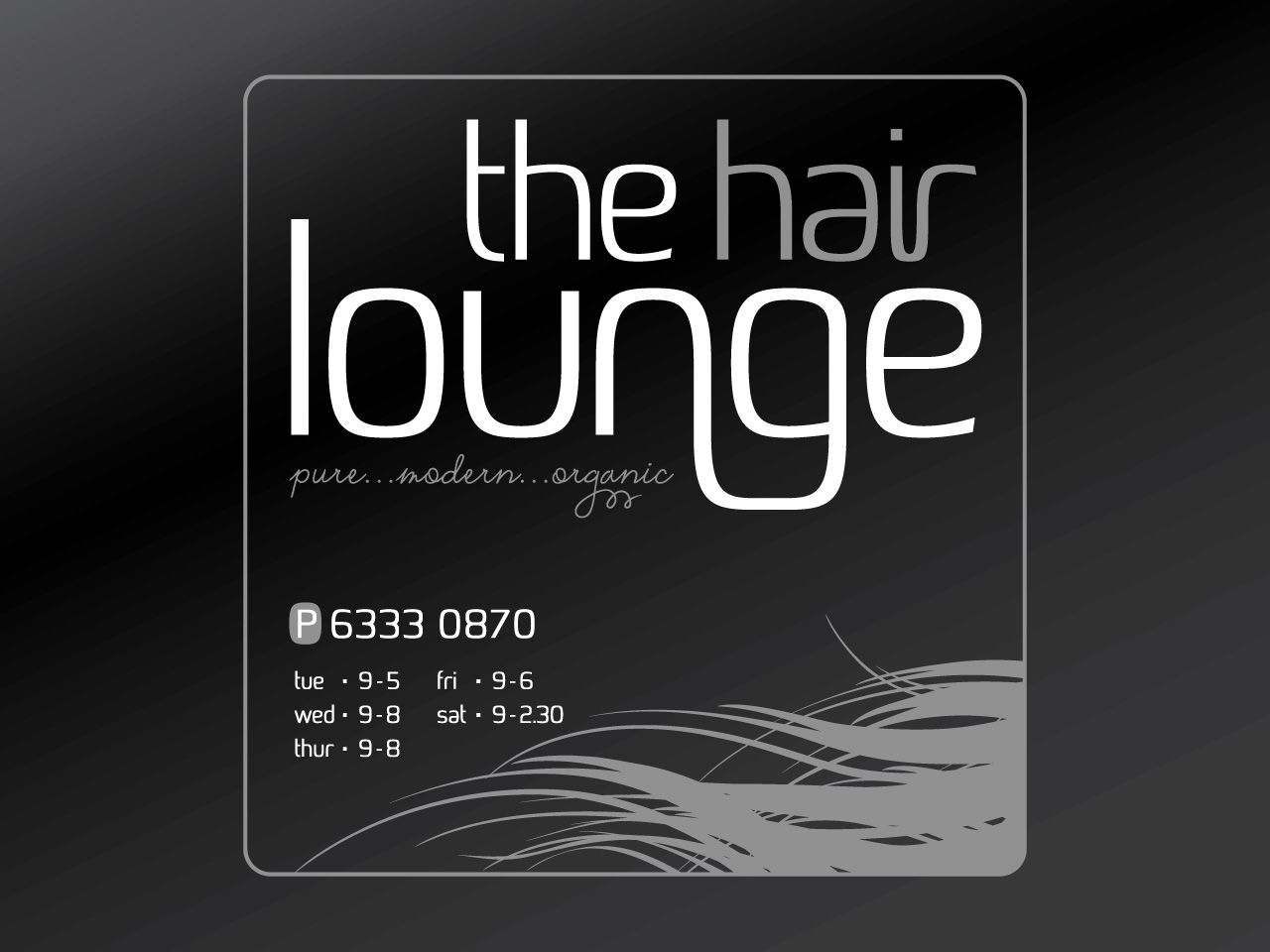THE HAIR LOUNGE - Branding, signage and business collaterals.