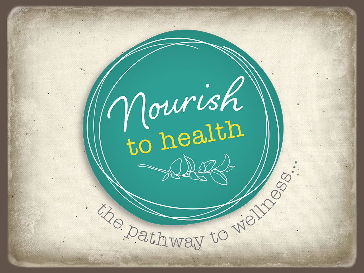 NOURISH TO HEALTH - Brand design, Social Media package and business collaterals.